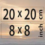 20x20cm – (8×8″)