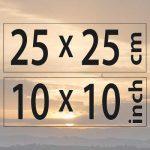25x25cm – (10×10″)